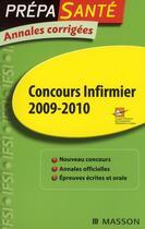 Couverture du livre « Annales corrigées ; concours infirmier (édition 2009/2010) » de Cefiec aux éditions Elsevier-masson