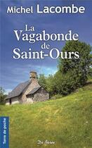 Couverture du livre « La vagabonde de Saint-Ours » de Michel Lacombe aux éditions De Boree