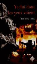 Couverture du livre « Ycelui dont les yeux voient » de Yannick Letty aux éditions Terre De Brume