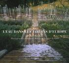 Couverture du livre « L'eau dans les jardins d'Europe » de Michel Baridon aux éditions Mardaga Pierre