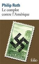 Couverture du livre « Le complot contre l'Amérique » de Philip Roth aux éditions Gallimard