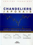 Couverture du livre « Les chandeliers japonais figures d'indecision et de continuation » de Francois Baron aux éditions Organisation