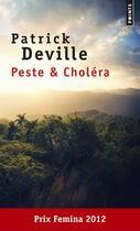 Couverture du livre « Peste & choléra » de Patrick Deville aux éditions Points