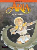Couverture du livre « Aria t.31 ; la Mamaïtha » de Michel Weyland aux éditions Dupuis