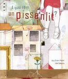 Couverture du livre « À quoi rêve un pissenlit ? » de Alice Briere-Haquet et Lydie Sabourin aux éditions Points De Suspension