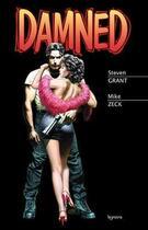 Couverture du livre « Damned » de Mike Zeck et Steven Grant aux éditions Kymera