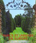Couverture du livre « Les Jardins D'Europe » de Ehrenfried Kluckert aux éditions Konemann