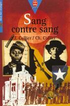 Couverture du livre « Sang Contre Sang » de Collier-J+C aux éditions Hachette Jeunesse