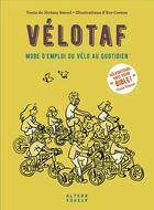 Couverture du livre « Vélotaf ; mode d'emploi du vélo au quotidien » de Eve Coston et Jerome Sorrel aux éditions Alternatives