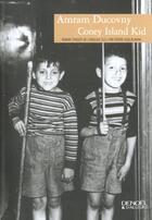 Couverture du livre « Coney island kid » de Ducovny Amram aux éditions Denoel