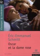Couverture du livre « Oscar et la dame rose » de Éric-Emmanuel Schmitt aux éditions Magnard