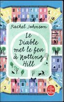 Couverture du livre « Le diable met le feu à Notting Hill » de Rachel Johnson aux éditions Lgf