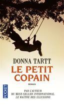 Couverture du livre « Le petit copain » de Donna Tartt aux éditions Pocket
