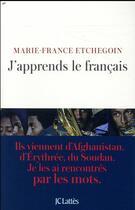 Couverture du livre « J'apprends le francais » de Marie-France Etchegoin aux éditions Lattes