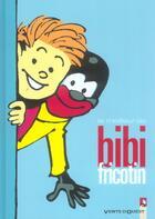 Couverture du livre « Le Meilleur De Bibi Fricotin » de Lacroix aux éditions Vents D'ouest