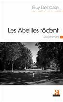 Couverture du livre « Abeilles Rodent Rock Roman » de Delhasse Guy aux éditions Academia