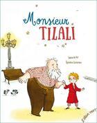 Couverture du livre « Monsieur Tilali » de Sabine Du Fay et Eglantine Ceulemans aux éditions Elan Vert