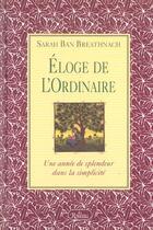 Couverture du livre « Éloge de l'ordinaire ; une année de splendeur dans la simplicité » de Sarah Ban Breathnach aux éditions Roseau
