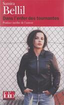 Couverture du livre « Dans l'enfer des tournantes » de Samira Bellil aux éditions Gallimard