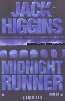 Couverture du livre « Midnight Runner » de Jack Higgins aux éditions Albin Michel