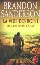 Couverture du livre « Les archives de Roshar T.1 ; la voie des rois t.1 » de Brandon Sanderson aux éditions Lgf
