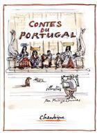 Couverture du livre « Contes du Portugal » de Bernard Tissier et Philippe Dumas aux éditions Chandeigne