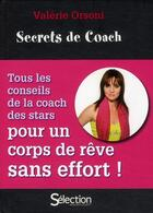Couverture du livre « Secrets de coach » de Valerie Orsoni aux éditions Selection Du Reader's Digest