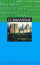 Couverture du livre « L'Urbanisme » de Michel Weill aux éditions Milan