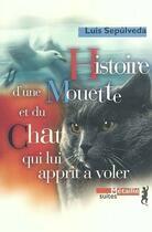 Couverture du livre « Histoire d'une mouette et du chat qui lui apprit a voler » de Luis Sepulveda aux éditions Metailie