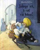 Couverture du livre « Jusqu'ici, tout va bien » de Quentin Greban aux éditions Mijade