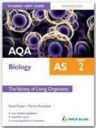 Couverture du livre « AQA AS Biology Student Unit Guide: Unit 2 New Edition The Variety if Living Organisms » de Martin Rowland aux éditions Philip Allan