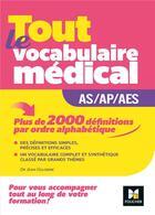 Couverture du livre « Métiers de la santé ; guide AS/AP/AES - vocabulaire médical » de Kamel Abbadi et Jean Oglobine aux éditions Foucher