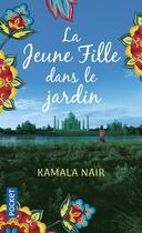Couverture du livre « La jeune fille dans le jardin » de Kamala Nair aux éditions Pocket