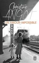Couverture du livre « Un amour impossible ; conférence à New York » de Christine Angot aux éditions J'ai Lu
