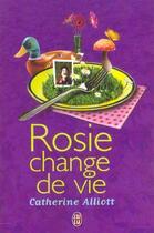 Couverture du livre « Rosie change de vie » de Catherine Alliott aux éditions J'ai Lu