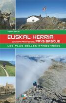 Couverture du livre « Euskal Herria, les sept provinces du pays basque (édition 2021) » de Pierre Macia aux éditions Rando Editions