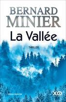 Couverture du livre « La vallée » de Bernard Minier aux éditions Xo