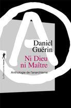 Couverture du livre « Ni dieu ni maître » de Daniel Guerin aux éditions La Decouverte