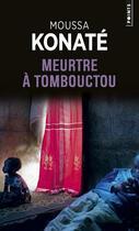 Couverture du livre « Meurtre à Tombouctou » de Moussa Konate aux éditions Points