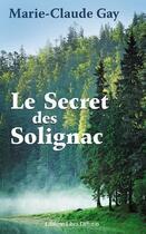 Couverture du livre « Le secret de Solignac » de Marie-Claude Gay aux éditions Libra Diffusio