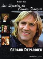 Couverture du livre « Gérard Depardieu » de Bernard Boye aux éditions Autres Temps