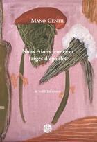 Couverture du livre « Nous etions jeunes et larges d'epaules » de Mano Gentil aux éditions La Passe Du Vent