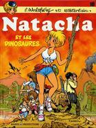Couverture du livre « Natacha T.18 ; Ntacha et les dinosaures » de Marc Wasterlain et Francois Walthery aux éditions Dupuis