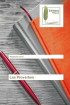 Couverture du livre « Les proverbes » de Denis Nkwatche aux éditions Muse