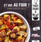 Couverture du livre « Et hop, au four ! ; assemblez, enfournez, puis dégustez ! » de Fabrice Veigas et Isabelle Guerre aux éditions Larousse
