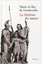 Couverture du livre « La doctrine des moeurs » de Marin Le Roy De Gomberville aux éditions Klincksieck
