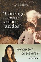 Couverture du livre « Courage au coeur et sac au dos » de Nathalie Levy aux éditions Rocher