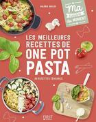 Couverture du livre « Les meilleures recettes de one pot pasta » de Valerie Duclos aux éditions First