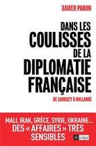 Couverture du livre « Dans les coulisses de la diplomatie française » de Xavier Panon aux éditions Archipel