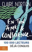 Couverture du livre « En ton âme et conscience » de Claire Norton aux éditions Libra Diffusio